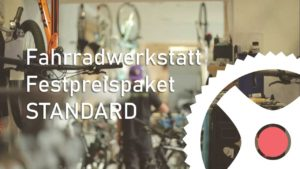 Festpreis Paket Standard - Fahrradwerkstatt Servicepaket